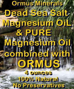 Ormus Minerals -Dead Sea Salt Mg Oil and Pure Mg Oil combined with ORMUS