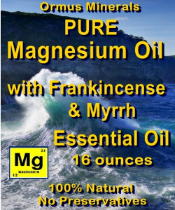 Ormus Minerals Pure Magnesium Oil with Frankincense and Myrrh E O's